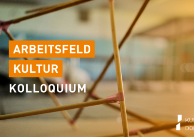 Arbeitsfeld Kultur-Kolloquium