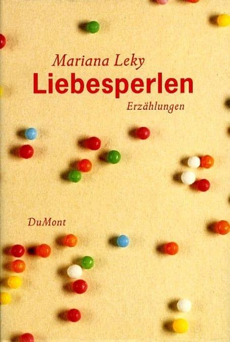 Mariana Leky: Liebesperlen