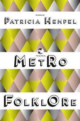 Patricia Hempel - Metrofolklore