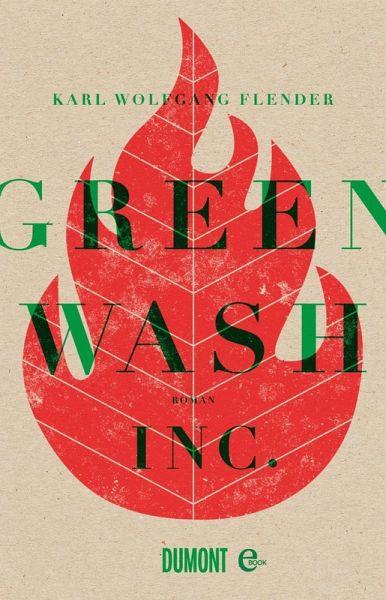 Karl Wolfgang Flender: Greenwash, Inc.
