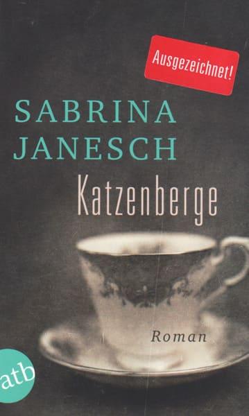Sabrina Janesch: Katzenberge