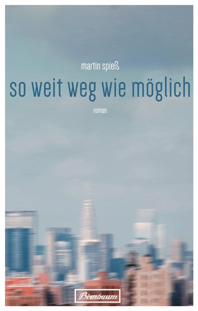 Martin Spieß: So weit weg wie möglich