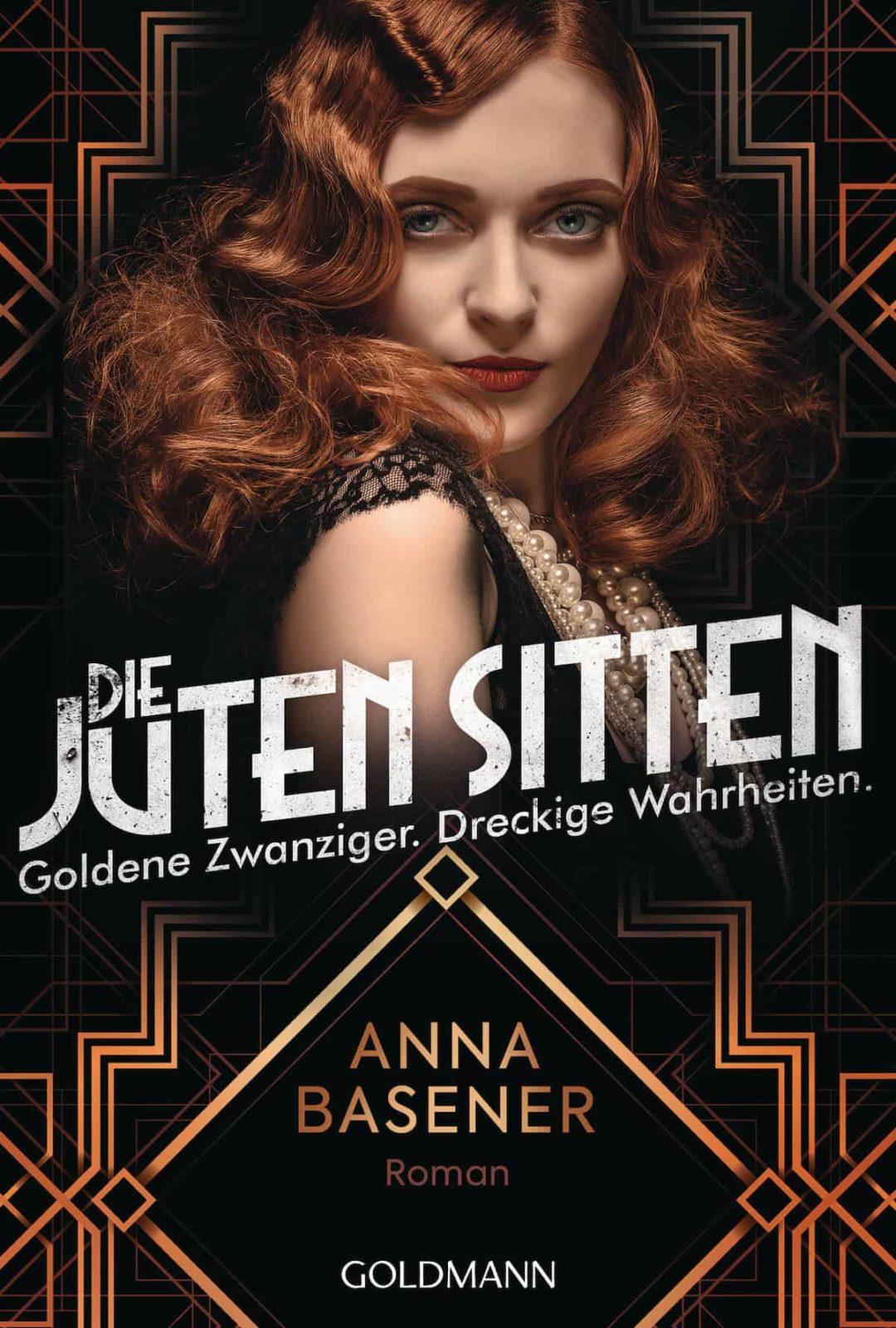 Anna Basener: Die juten Sitten