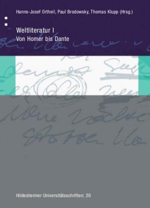 Weltliteratur I: Von Homer bis Dante