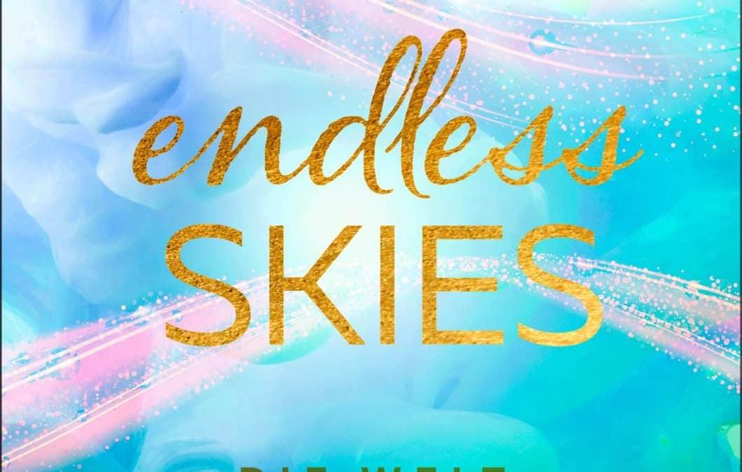 Endless Skies – Die Welt zwischen deinen Worten (Above the Clouds 2)