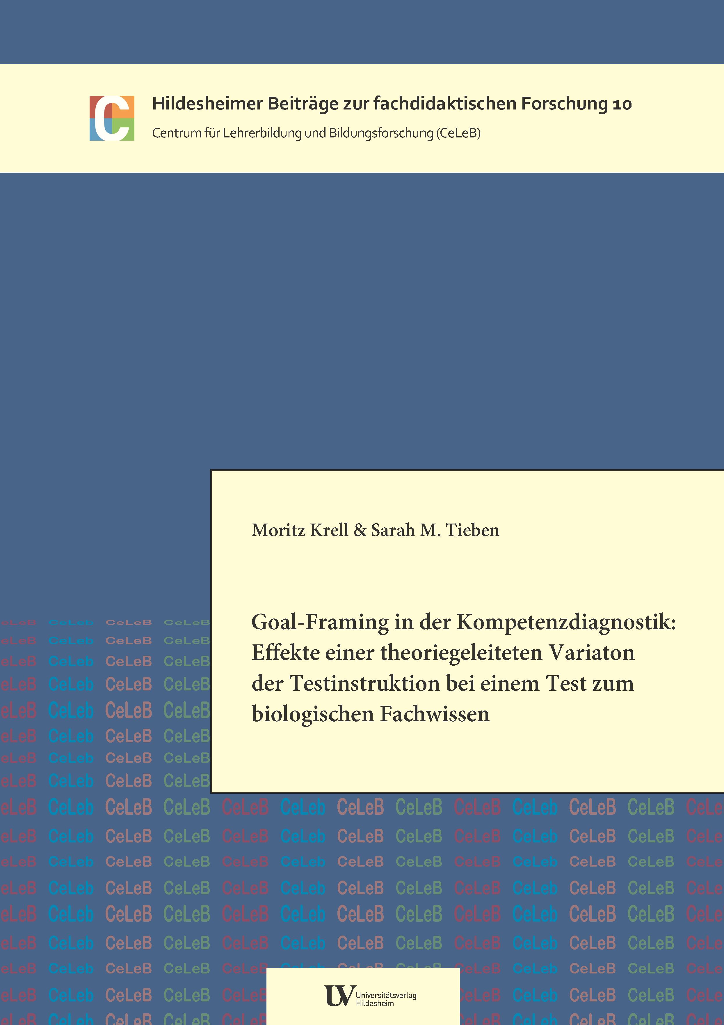 Goal-Framing in der Kompetenzdiagnostik: Effekte einer ...