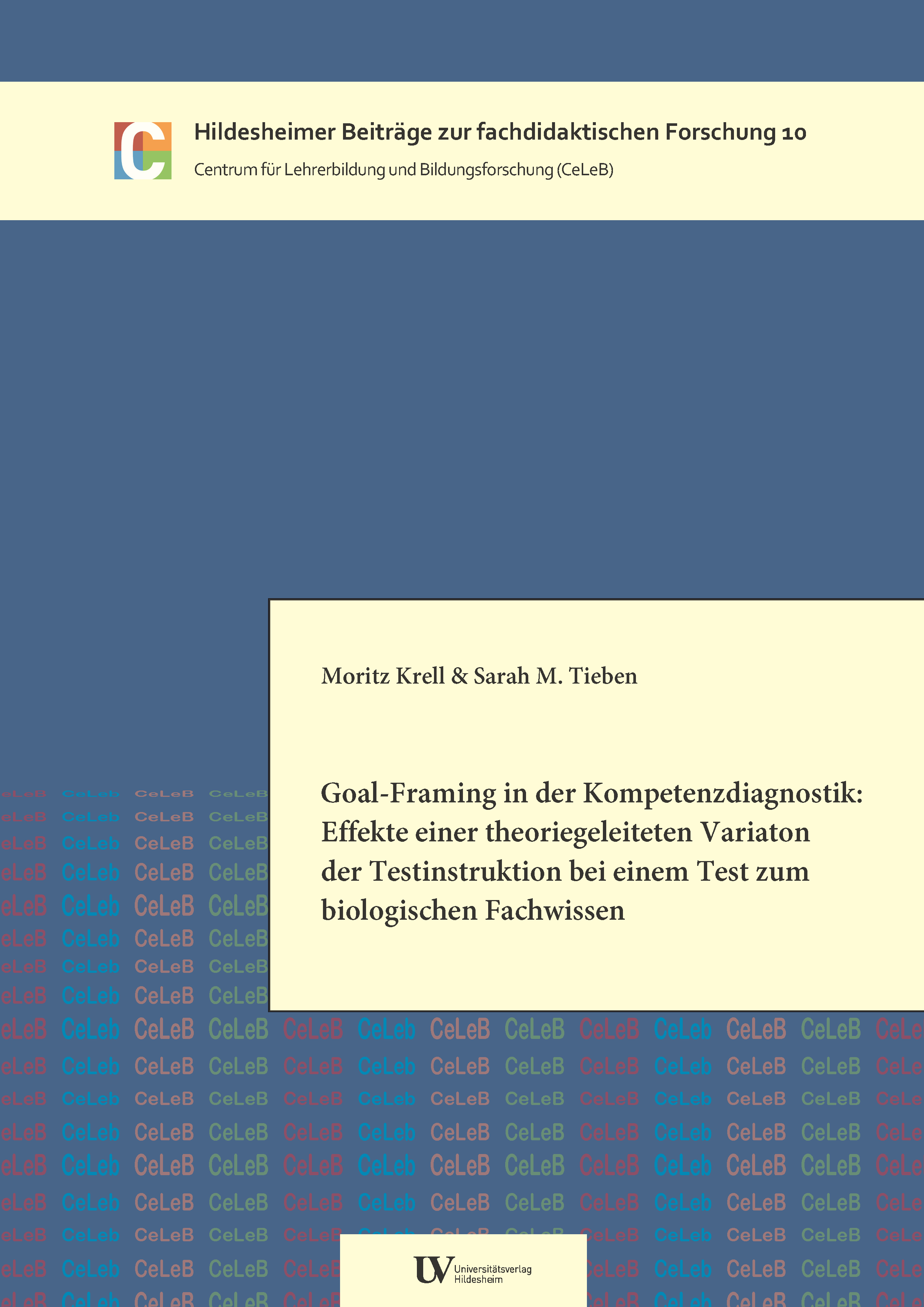Bd. 10 (2014): Goal-Framing in der Kompetenzdiagnostik: Effekte ...